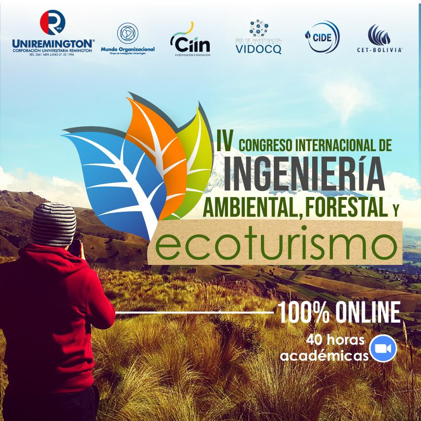 IV Congreso Internacional de Ingeniería Ambiental, Forestal y Ecoturismo