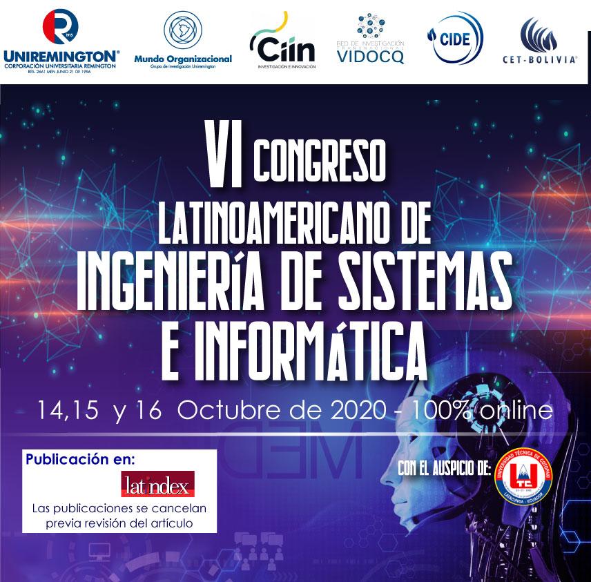 VI Congreso Latinoamericano de Ingeniería de Sistemas e Informática